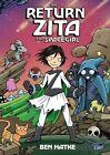 The Return of Zita the Spacegirl by Ben Hatke (Paperback, 2014)