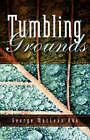 Tumbling Grounds by George MacLean Aku (Hardback, 2004)