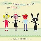 The Just Songs Vocal Warmup for Kids by Susan Anders (CD, Oct-2011, 2 Discs, CD Baby (distributor))