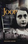 Joop: A Novel of Anne Frank by Richard Lourie (Paperback / softback, 2008)