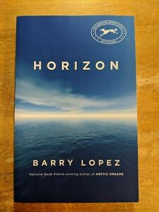 Horizon-by-Barry-Lopez-ARC-Paperback-Uncorrected-Proof-Natural-History-NEW