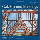 Oak-Framed Buildings by Rupert Newman (Mixed media product, 2014)