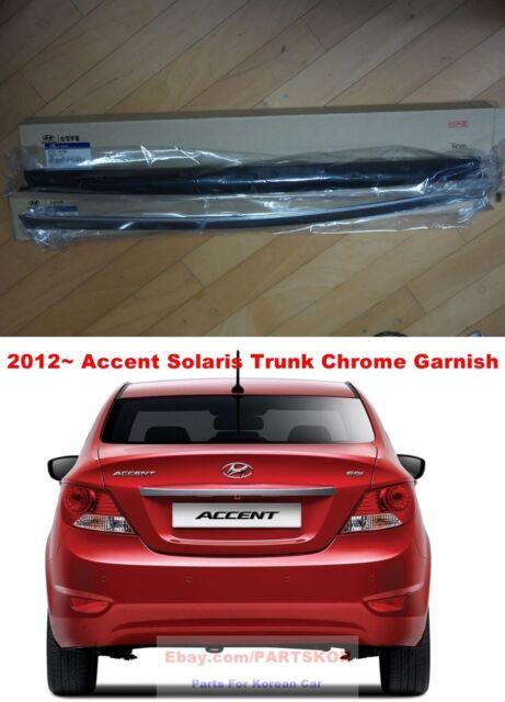 For 2012 ~ Hyundai Accent Solaris Verna Chrome Plate Rear Garnish Trunk Lid Part