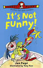 It's Not Funny by Jan Page (Paperback, 2001)