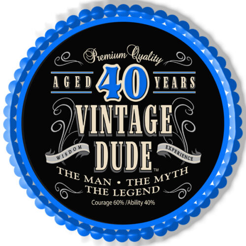 Edible Cake Topper Vintage Dude 40th no text is possible