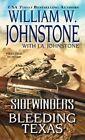 Sidewinders No. 8: Bleeding Texas by William W. Johnstone, J. A. Johnstone (Paperback, 2014)