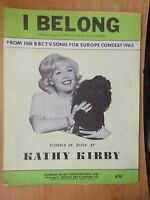 VINTAGE 1960's SHEET MUSIC - I BELONG - KATHY KIRBY - EUROPEAN SONG CONTEST 1965