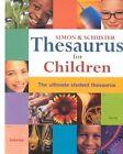 Simon & Schuster Thesaurus for Children by Simon & Schuster Ltd(Paperback)