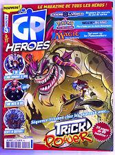 GP Héroes n°2; Pokémon, Magic, Code Lyoko