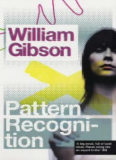 Pattern Recognition By William Gibson. 9780140266146