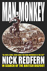 Man-monkey: In Search of the British Bigfoot by Nick Redfern (Paperback, 2007)