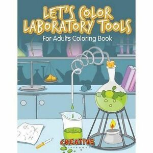 Let-039-s-Color-Laboratory-Tools-For-Adults-Coloring-Book-by-Playbooks-Creative-NE