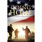 Going Home by William H Bishop (Paperback / softback, 2013)