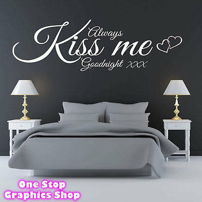 ALWAYS KISS ME GOODNIGHT WALL ART QUOTE STICKER - BEDROOM LOUNGE LOVE DECAL 3