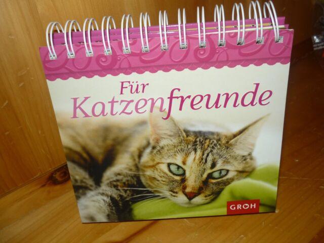 neuw. Spiral-Aufstellbuch FÜR KATZENFREUNDE - Groh-Verlag - tolle Sprüche/Fotos
