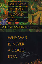 Alice Walker SIGNED AUTOGRAPHED Why War is Never A Good Idea RARE HC 1st Ed/1st