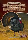 Turkey Hunting by George Pendergast 9781482414943 Hardback 2014