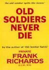 Old Soldiers Never Die. by DCM (Hardback, 2006)