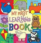 My First Learning Book by The Five Mile Press Pty Ltd (Board book, 2010)