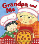 Grandpa and Me: A Lift-the-flap book by Karen Katz (Other book format, 2004)
