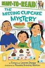 The Missing Cupcake Mystery by Tony Dungy, Lauren Dungy (Hardback, 2013)