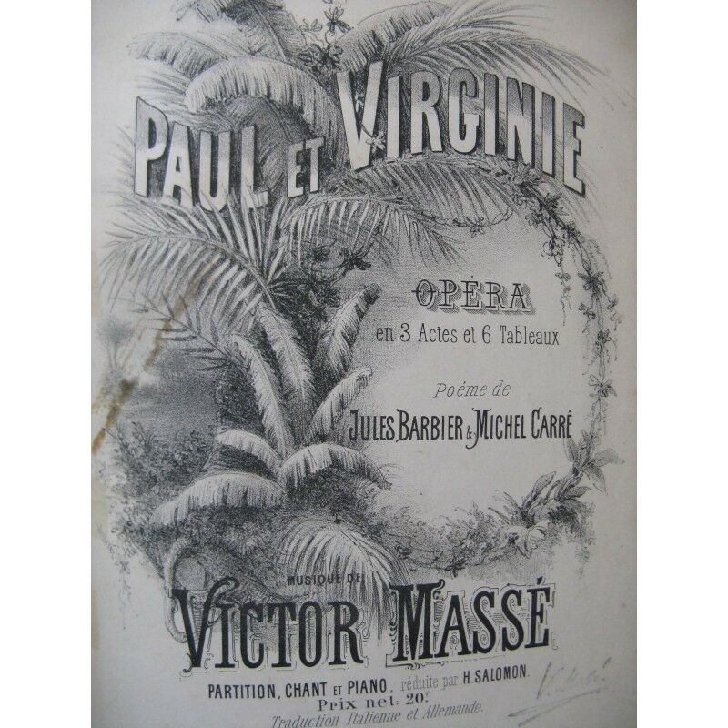 Masse Victor Paul und Virginie opéra chant Piano 1876 Partitur Sheet Music Score
