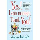 Yes! I Can Manage, Thank You!: 3: Marie Sharp by Virginia Ironside (Paperback, 2015)