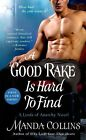 A Good Rake Is Hard to Find: A Lords of Anarchy Novel by Manda Collins (Paperback, 2015)