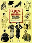 Fashions of the Thirties: 476 Authentic Copyright-Free Illustrations by Dover Publications Inc. (Paperback, 1993)