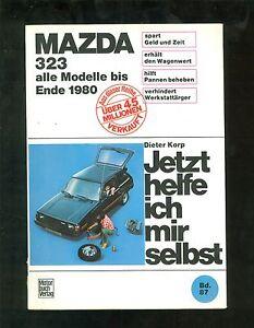 Alerte Maintenant Je Aiderai Moi-même Mazda 323 Tous Les Modèles Jusqu'à Fin 1980-afficher Le Titre D'origine
