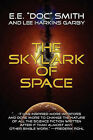 The Skylark of Space by E E  Doc  Smith, Lee Harkins Garby (Paperback / softback, 2007)