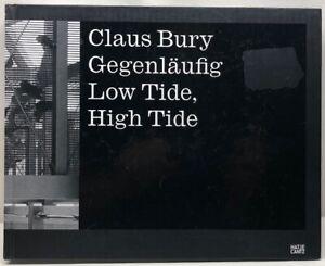 Claus-Bury-gegenlaufig-maree-basse-maree-haute-Hatje-Cantz-Hardcover-Book-Allemagne