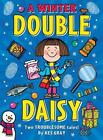 A Winter Double Daisy von Kes Gray (2015, Taschenbuch)