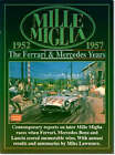 Mille Miglia, 1952-1957: The Ferrari & Mercedes Years : Compiled by R.M. Clarke with Annual Race Summaries by Mike Lawrence: The Ferrari and Mercedes Years by Mike Lawrence (Paperback, 1998)