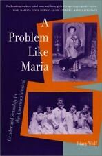 A Problem Like Maria: Gender and Sexuality in the American Musical Triangulatio
