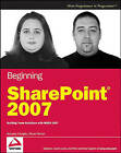 Beginning SharePoint 2007: Building Team Solutions with MOSS 2007 by Amanda Murphy, Shane Perran (Paperback, 2007)