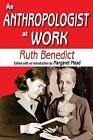 An Anthropologist at Work by Ruth Benedict (Paperback, 2011)