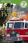 Fire Fighter! by Angela Royston (Paperback / softback, 2011)