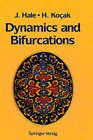 Dynamics and Bifurcations by Huseyin Kocak, J. Hale (Hardback, 1996)