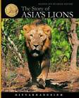 The Story of Asia's Lions by A Divyabhanusinh (Hardback, 2008)