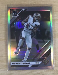 2019 MICHAEL THOMAS OPTIC D HOLO SILVER - SAINTS MINT CONDITION VERY NICE CARD