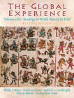 The Global Experience: Readings in World History: Volume 1: To 1550 by Frank Gerome, Chong-Kun Yoon, Robert L. Lembright, Philip F. Riley, Henry A. Myers (Paperback, 2005)