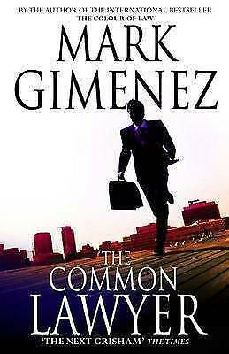 The Common Lawyer by Gimenez, Mark, Good Book (Hardcover) Fast & FREE Delivery!
