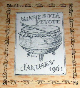 1961-CHIPPEWA-Psychedelic-PEYOTE-CULT-MINNESOTA-Peyotist-Peyotism-OJIBWAY-INDIAN