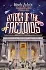 Uncle John's Bathroom Reader Attack of the Factoids by Bathroom Readers' Institute (Paperback / softback, 2014)