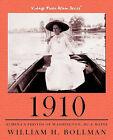 1910: Almena's Photos of Washington, DC & Maine by William H. Bollman (Paperback, 2009)