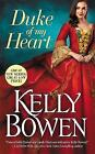 Duke of My Heart by Kelly Bowen (Paperback, 2016)