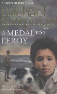 A-medal-for-Leroy-by-Michael-Morpurgo-Hardback-Expertly-Refurbished-Product