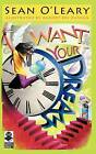 Want Your Dreams: A Pocket Practice Book by Sean O'Leary (Paperback / softback, 2012)