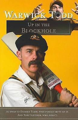 1 of 1 - Warwick Todd: Up in the Block Hole by Tom Gleisner Large Paperback